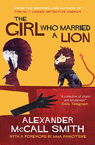 The Girl Who Married A Lion: Folktales From Africa: Adult Edition: Smith, Alexander McCall