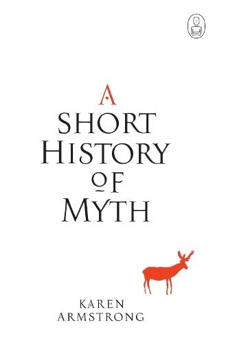 9781841956442: A Short History of Myth (Myths)