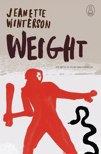 9781841956718: Weight: The Myth of Atlas and Heracles