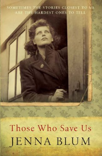 9781841957012: Those Who Save Us