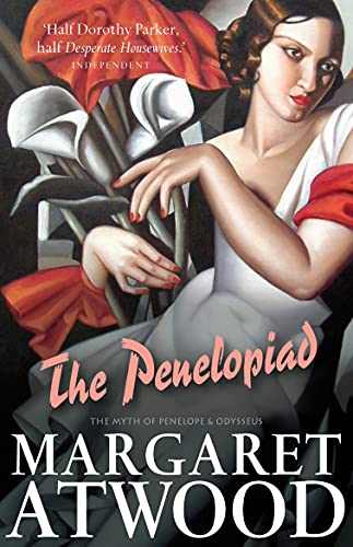 The Penelopiad: The Myth of Penelope and Odysseus (Paperback): Margaret Atwood
