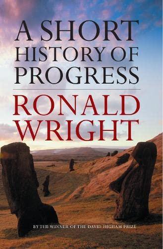 Short History of Progress: Ronald Wright