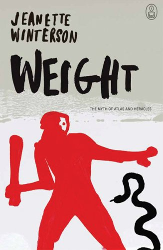 9781841957180: Weight: The Myth of Atlas and Heracles (The Myths)