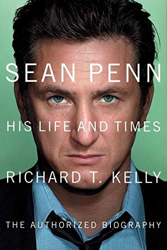 9781841957395: Sean Penn: His Life and Times