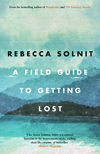 9781841957456: A Field Guide to Getting Lost