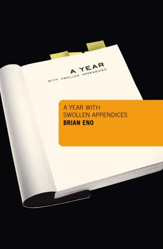 A Year with Swollen Appendices (1841957461) by Brian Eno
