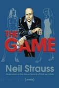 9781841957517: The Game: Undercover in the Secret Society of Pickup Artists