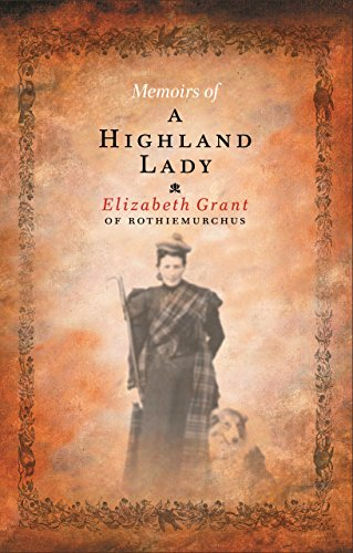 9781841957579: Memoirs of a Highland Lady
