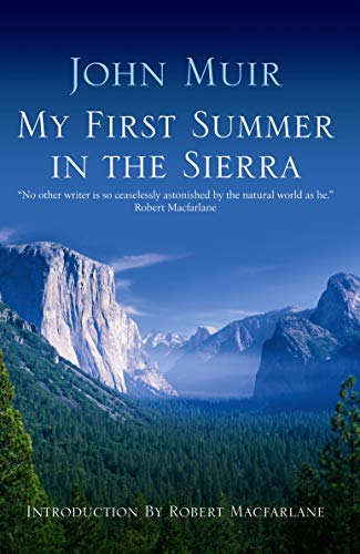 9781841957586: My First Summer in the Sierra: The Journal of a Soul on Fire