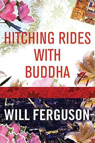 Hitching Rides with Buddha: Will Ferguson