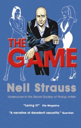 The Game (1841957860) by Neil Strauss