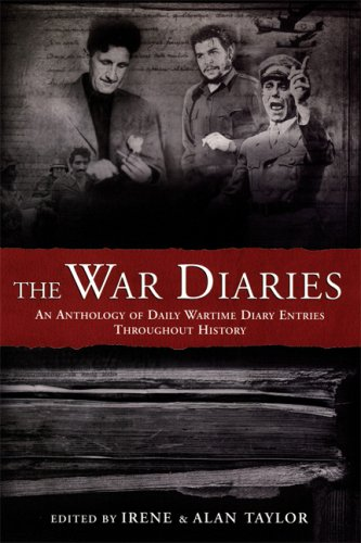 9781841958262: The War Diaries: An Anthology of Daily Wartime Diary Entries Throughout History