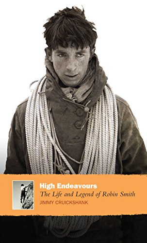 9781841958316: High Endeavours: The Life and Legend of Robin Smith