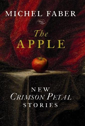 9781841958378: Apple: New Crimson Petal Stories - Limited Signed Edition