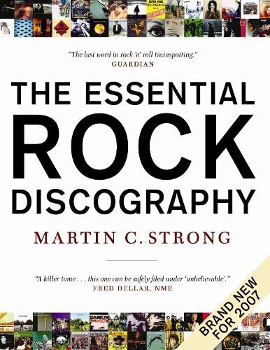 9781841958606: The Essential Rock Discography: Complete Discographies Listing Every Track Recorded by More Than 1,200 Artists