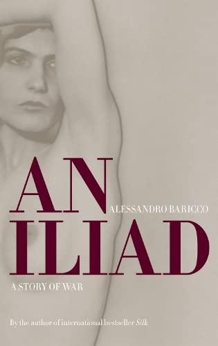 9781841959016: An Iliad: A Story of War