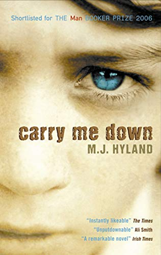 Carry Me Down: Hyland, Maria