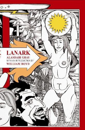Lanark (Canongate Classics Series (Separate Title Per Volume)): Alasdair Gray