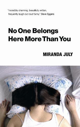 No One Belongs Here More Than You: Miranda July