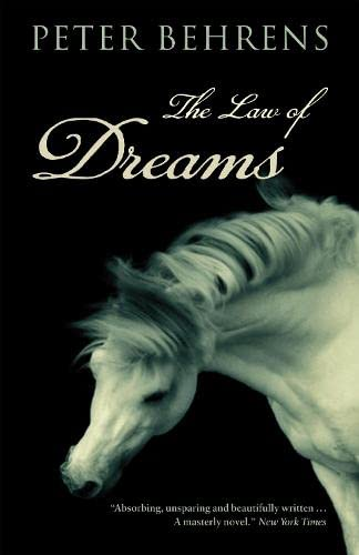 The Law of Dreams: Behrens, Peter: