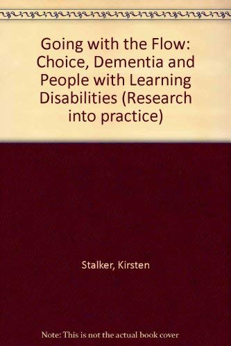9781841960043: Going with the Flow: Choice, Dementia and People with Learning Disabilities (Research into practice)