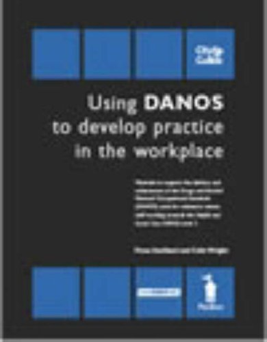 9781841961392: Using DANOS to Develop Practice in the Workplace - Unit HSC362/DANOS Unit AA1: Materials to Support the Delivery and Achievement of the Drugs and ... the Health and Social Care N/SVQ Level 3