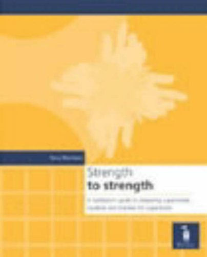9781841961750: Strength to Strength: A Facilitator's Guide to Preparing Supervisers, Students and Trainees for Supervision
