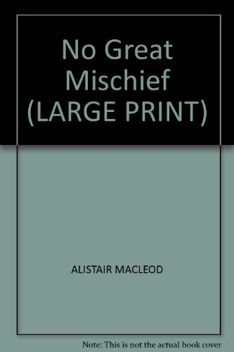 9781841975054: NO GREAT MISCHIEF (LARGE PRINT)