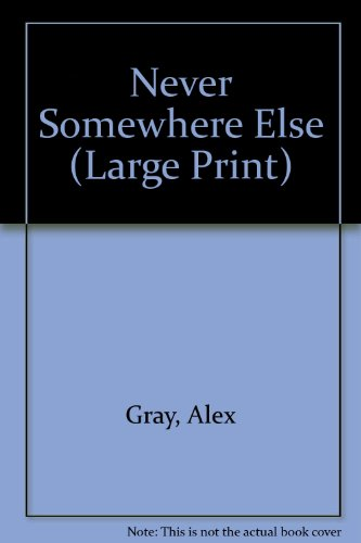 9781841976082: Never Somewhere Else (Large Print)