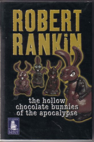 9781841979083: The Hollow Chocolate Bunnies of the Apocalypse