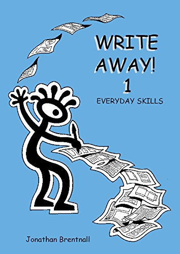 Write Away!: Everyday Skills Bk. 1 (1841980005) by Jonathan Brentnall