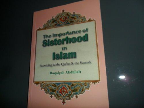 9781842000175: The Importance of Sisterhood in Islam