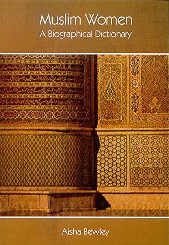 9781842000533: Muslim Women: A Biographical Dictionary