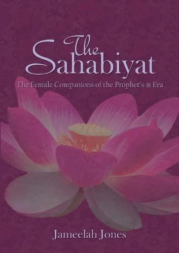 9781842000748: The Sahabiyat: The Female Companions of the Prophet's Era