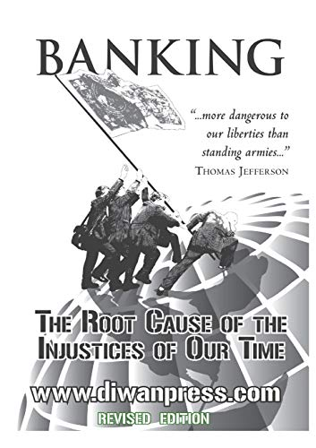 9781842001103: Banking: The Root Cause of the Injustices of Our Time