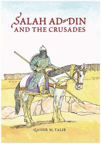 9781842001219: Salah Ad-Din and the Crusades
