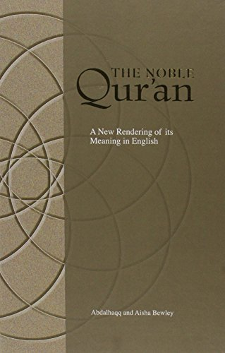 9781842001288: The Noble Qur'an: A New Rendering of Its Meaning in English