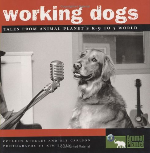 9781842010112: Working Dogs: Tales from Animal Planets K-9 to 5 World