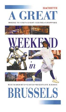A Great Weekend in Brussels: Hachette