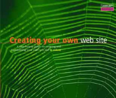 Creating Your Own Web Site (Screenshots) (9781842020425) by Patrick Beuzit