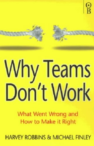 why work teams dont work Have you wondered how some work groups exhibit effective teamwork and others remain dysfunctional for the this is why so many teams struggle to get the.