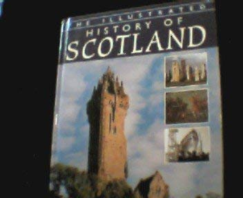 9781842040263: The Illustrated History of Scotland