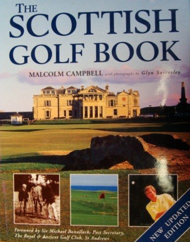 The Scottish Golf Book: Campbell, Malcolm