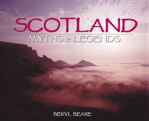 9781842041864: Scotland: Myths & Legends