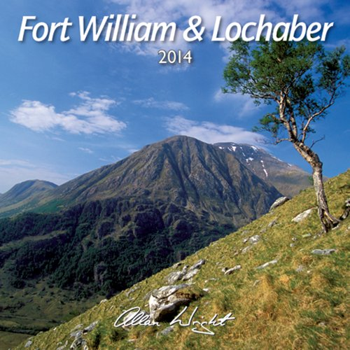 9781842043745: 2014 Fort William & Lochaber - Scotland Calendar (Lyrical Scotland)
