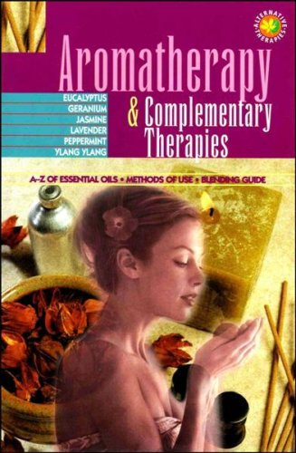 9781842050286: Aromatherapy & Complementary Therapies