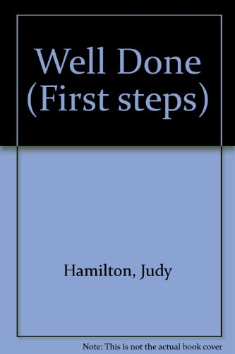 Well Done (First steps): Judy Hamilton