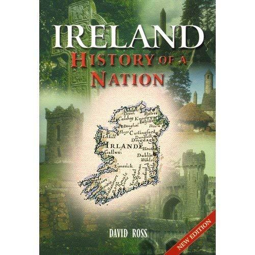 Ireland History of a Nation: David Ross