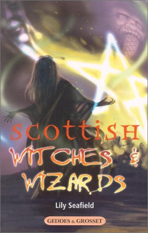 Scottish Witches & Wizards: Seafield, Lily