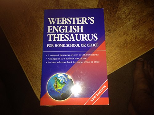 Webster's English Thesaurus for Home, School or Office